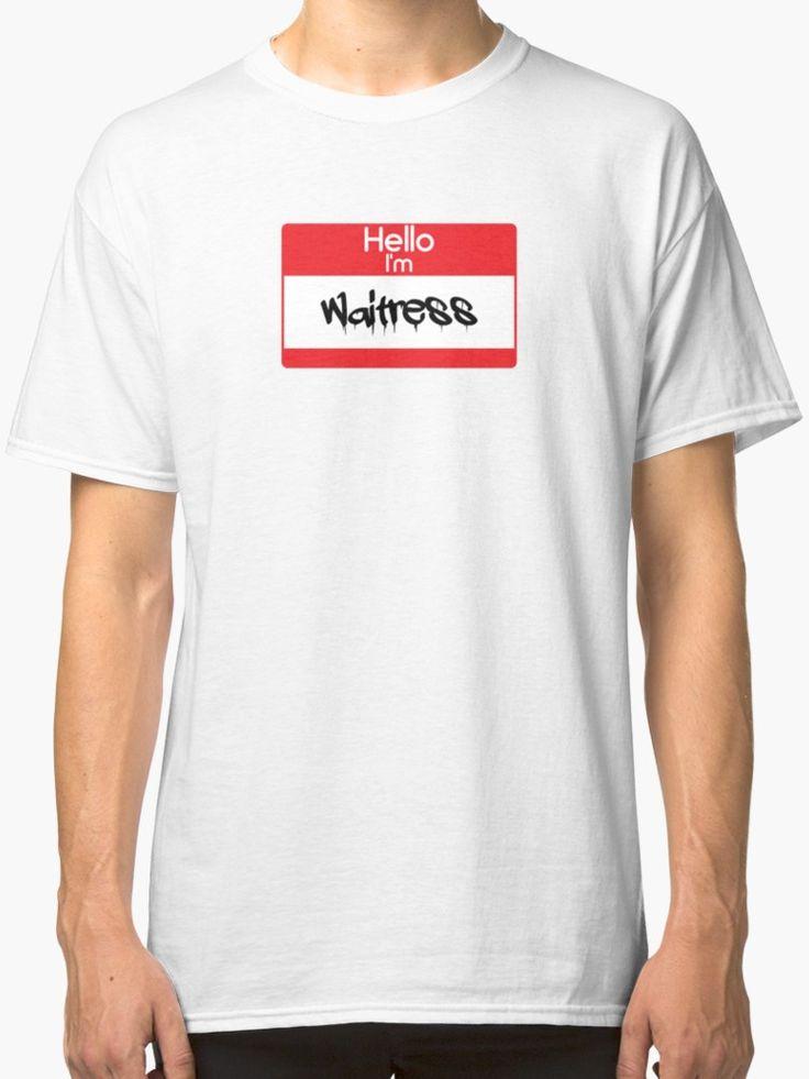 Hello i'm Waitress by 47T-Shirts