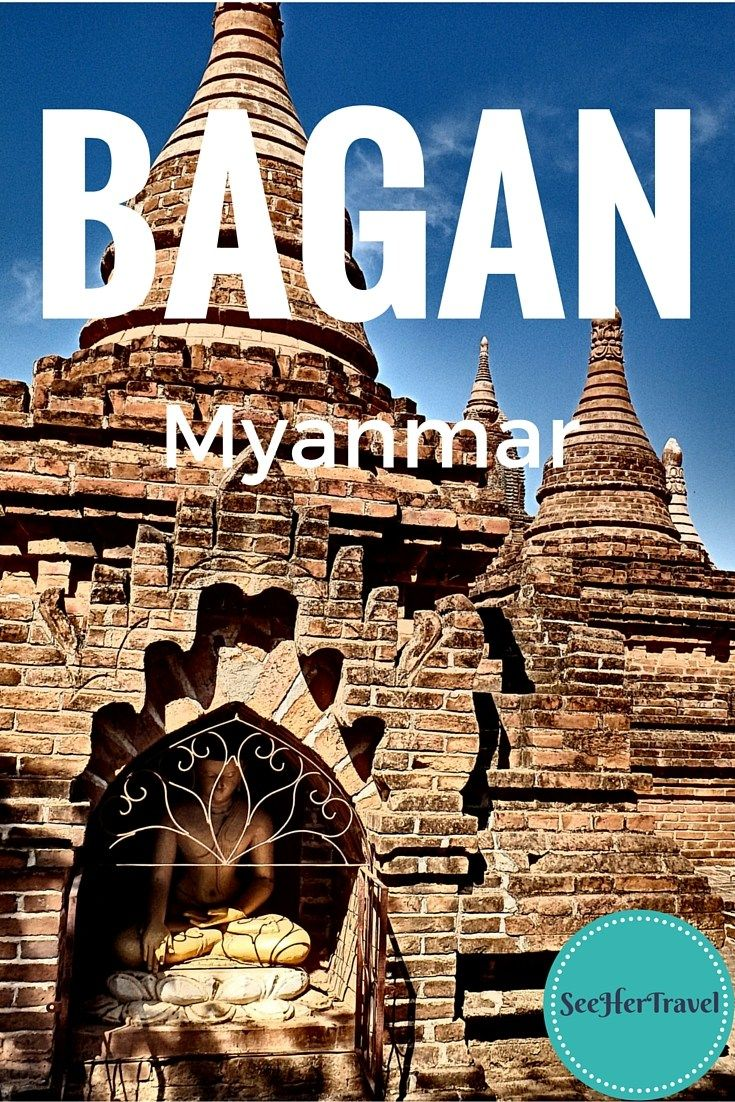 Bagan, Myanmar ~~ A Travel Blog from SeeHerTravel