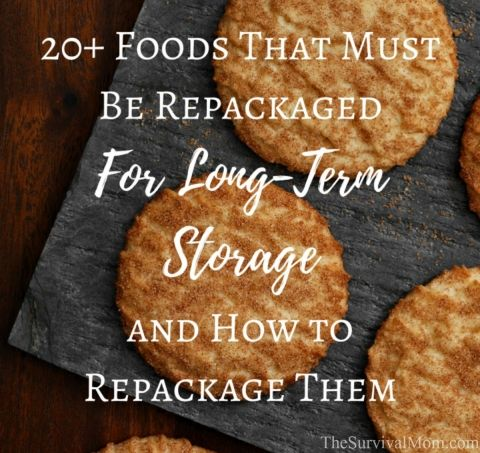 20+ Foods That Must Be Repackaged For Long-Term Storage and How To Repackage Them via The Survival Mom