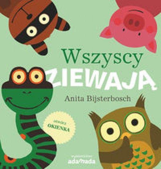 Wszyscy ziewają - Anita Bijsterbosch - Książka - Księgarnia internetowa Bonito.pl