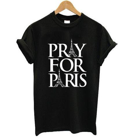 Pray For Paris shirt tshirt france french god anti terror T shirt #tshirt #shirt #clothing #graphictee #tee