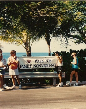 Walk for Family Nonviolence, sponsored once a year for three years by the Zen Center of Hawaii. Walk took place in Kailua-Kona, Hawaii.