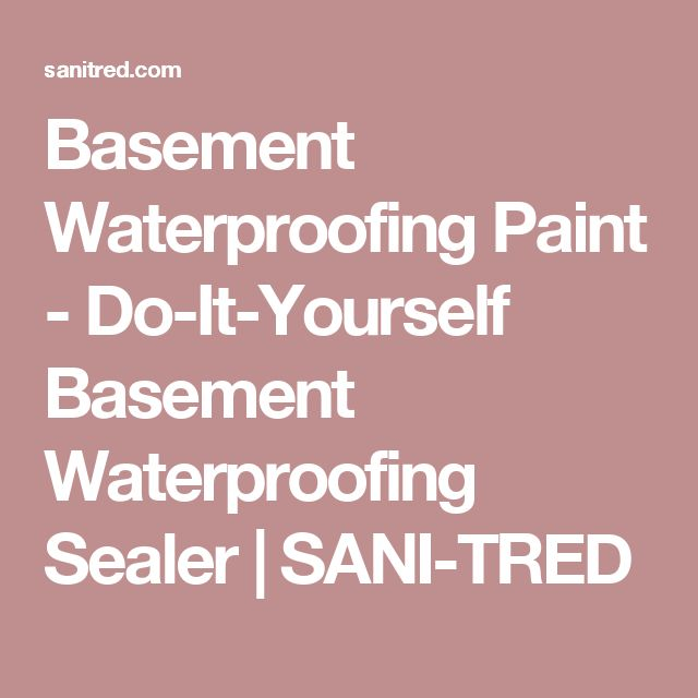 Permanently Waterproofing A Leaking Basement In Columbus Oh: 25+ Best Ideas About Basement Waterproofing On Pinterest