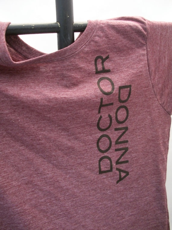 DoctorDonna WANT!!!!Donna Shirts, Doctors Donna Friends, Doctordonna, Wonder Geeky, Donna Cosplay, T Shirts, Nerdy Delight, Doctors Who Doctors Donna, Doctors Cosplay