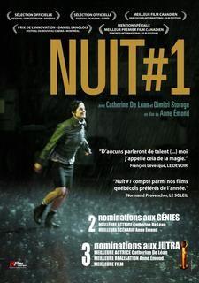Nuit #1 est le premìer long métrage d'Anne Émond sorti en décembre 2011. (Wikipédia) (Télé / Automne 2013)