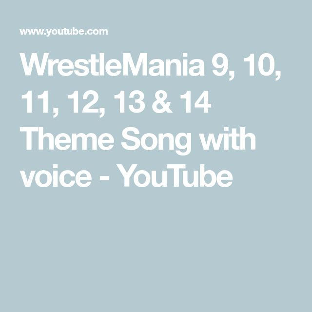 WrestleMania 9, 10, 11, 12, 13 & 14  Theme Song with voice - YouTube