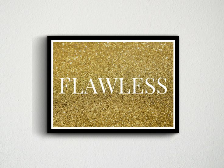 Digital Download Flawless Gold, Glitter, White, Quote, Room Decor, Customisable, Makeup, Typography Wall Art Print, Modern, Gift, Present by DesignsByMoniqueAU on Etsy