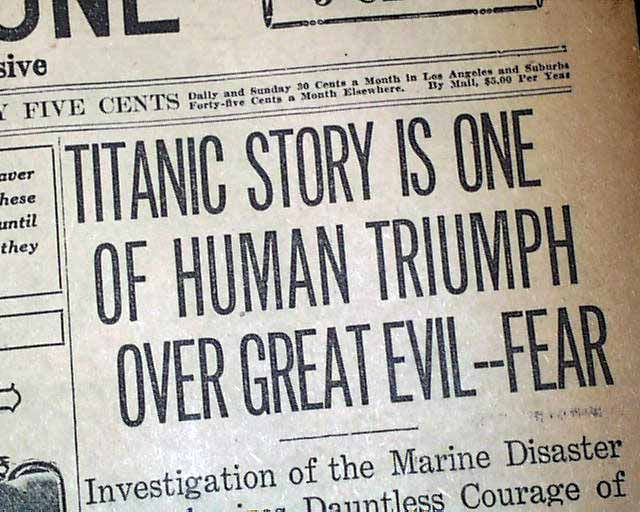 """Historic Newspaper with coverage of the sinking of the Titanic.  Headlines include:  """"Titanic Story Is One Of Human Triumph Over Great Evil - Fear"""", """"Stupid Operator Didn't Understand 'C-Q-D'"""", and """"Distress Call Of Titanic Is Ignored""""."""