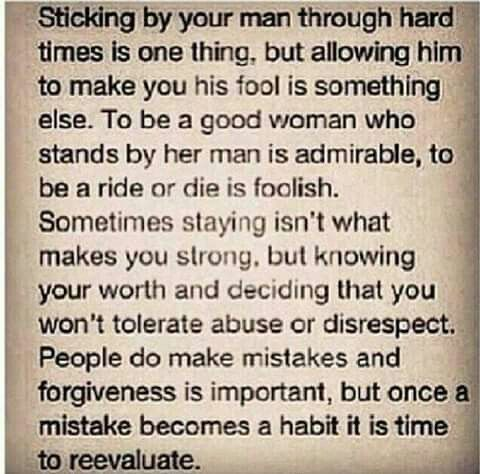 I won't tolerate to be disrespected or be made a fool, sometimes love isn't always enough!