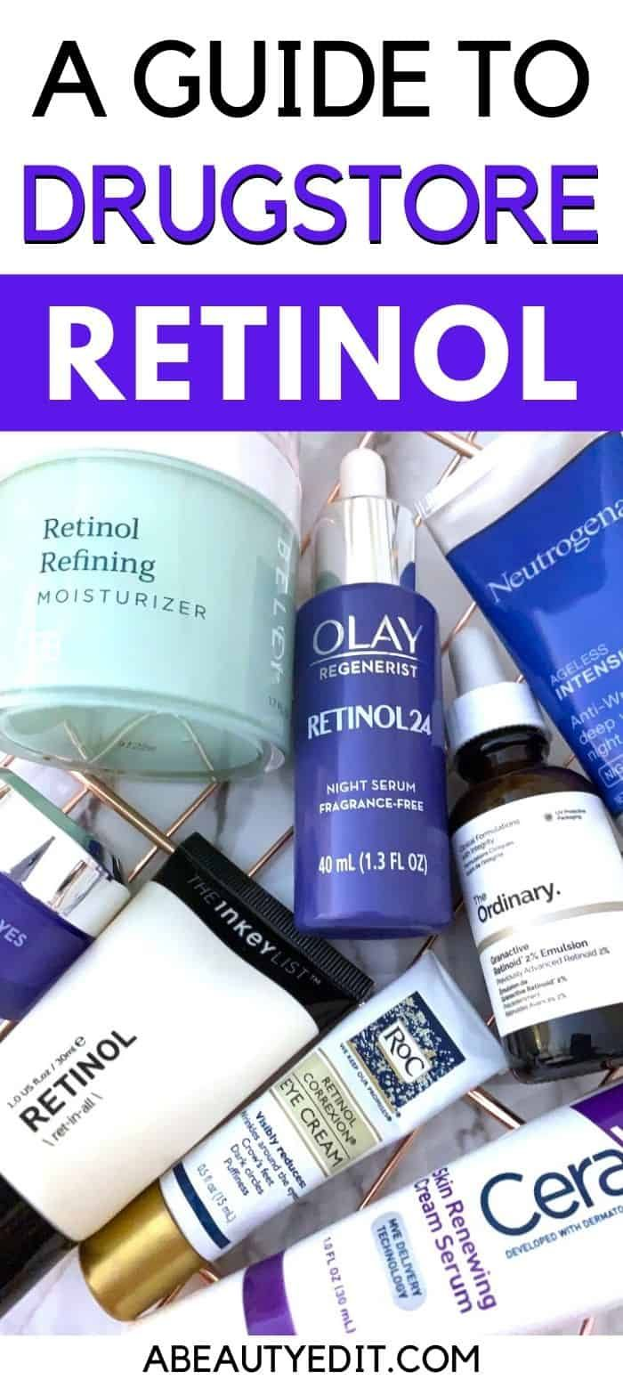 A Guide To Drugstore Retinol Skin Care Wrinkles Retinol Moisturizer Anti Aging Skin Products