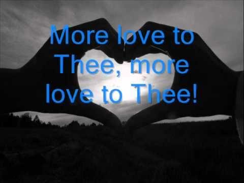 ::'More love to Thee', Fernando Ortega::