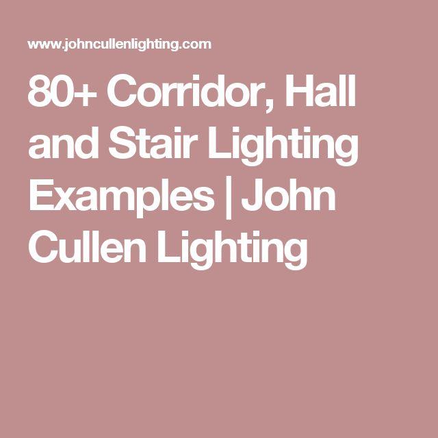 80+ Corridor, Hall and Stair Lighting Examples   John Cullen Lighting