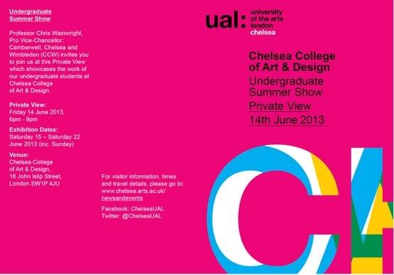 Chelsea College of Art & Design Undergraduate Show June 14-22 2013
