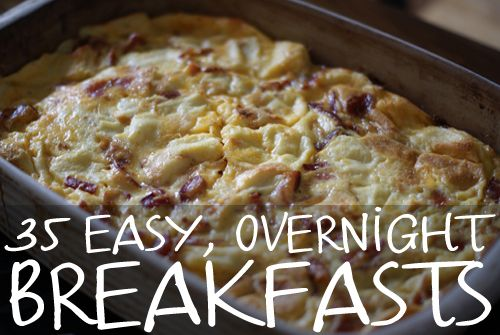35 choices for breakfasts you prepare the night before and bake or just eat in the a.m. - perfect for hectic days or holiday mornings! (via Easy Homemade)