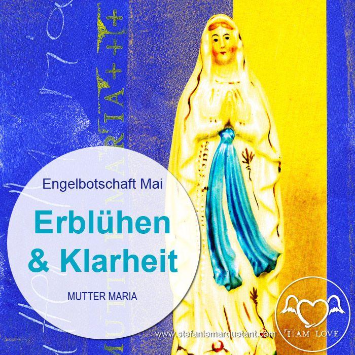 Engelbotschaft Mai 2016   Im Mai dreht sich alles ums Erblühen und um geistige & emotionale Klarheit. Mutter Maria & Erzengel Jophiel unterstützen uns dabei.  http://stefaniemarquetant.com/engelbotschaft-mai-2016