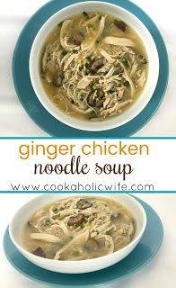 Cookaholic Wife: #ImprovCookingChallenge: Ginger Chicken Noodle Soup
