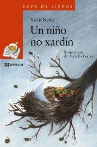 Un niño no xardín-Xoán Neira- Xerais