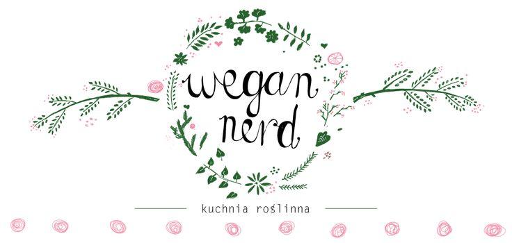 Wegan Nerd - Kuchnia roślinna