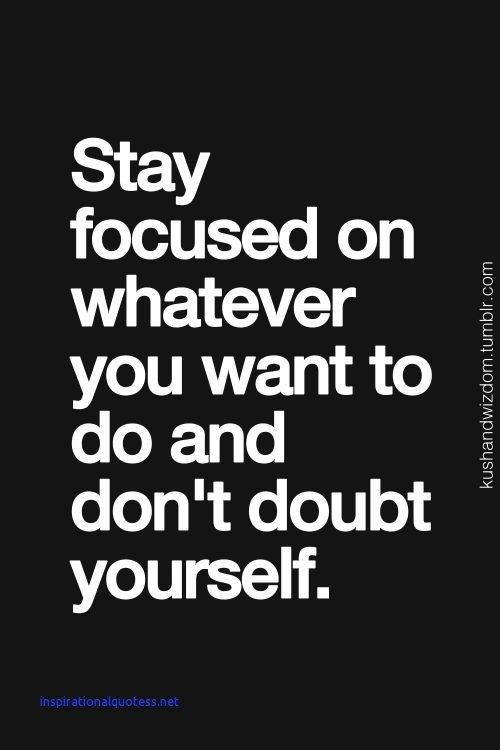 Stay Focused Quotes | Inspirational Quotes For Staying Focused A Journal Quotes Focus