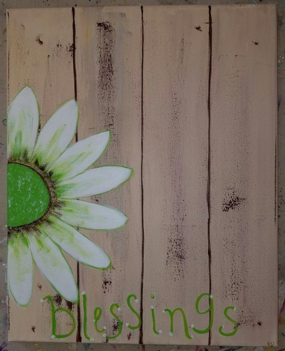* One of a Kind original painting * Hand painted on 16X20 canvas * Beautiful white daisy on a cream colored faux wood with the word Blessings painted on the bottom * Great art piece to hang at your entryway