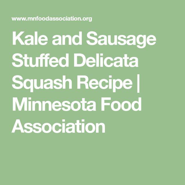 Kale and Sausage Stuffed Delicata Squash Recipe | Minnesota Food Association