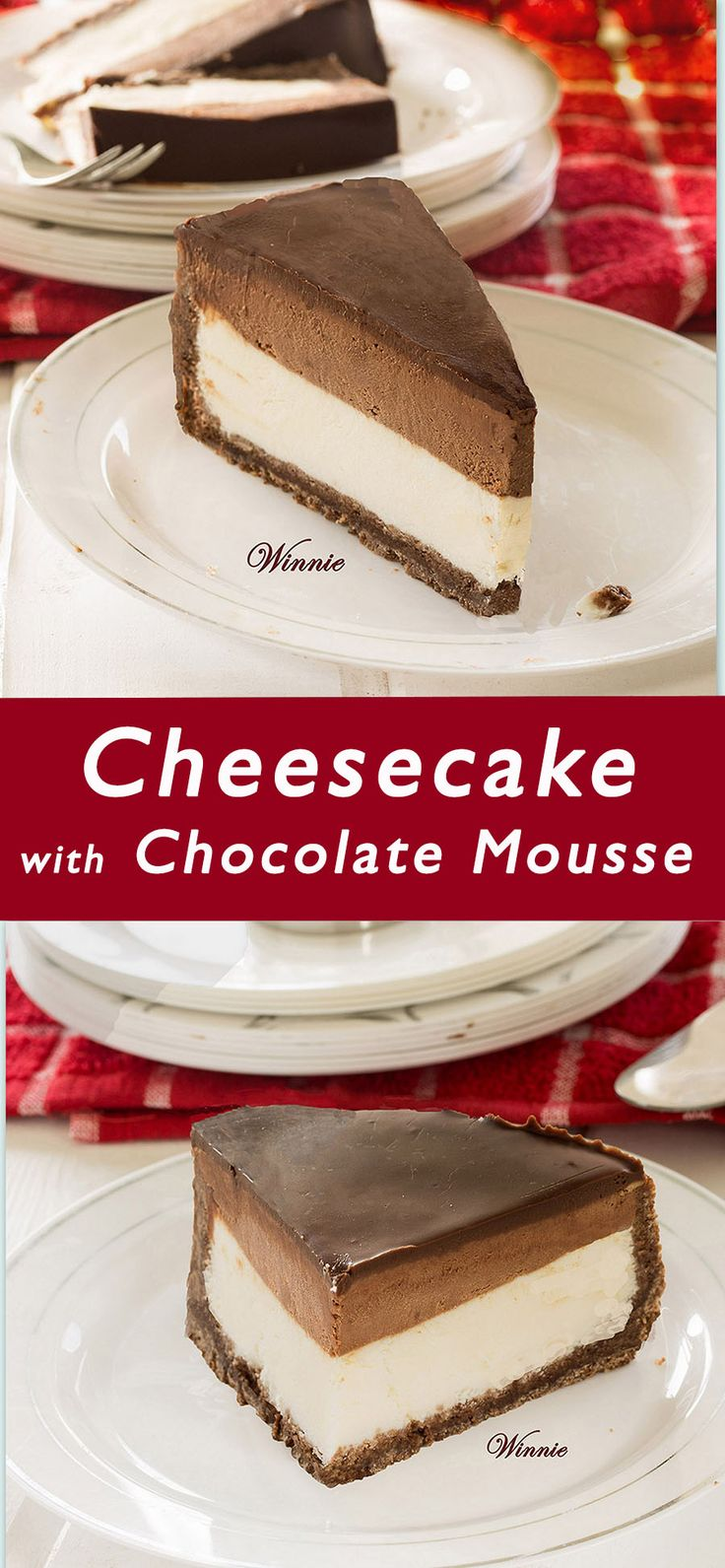 Cheesecake with Chocolate Mousse. 4-layer Cheesecake. Chocolate cookie-crust, cheesecake, chocolate mousse and chocolate ganashe.