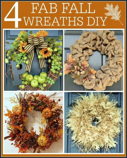 FOUR FAB FALL WREATHS DIY'S Lots of inspiration, step-by-step directions and great pictures! Make a wreath now for fall!