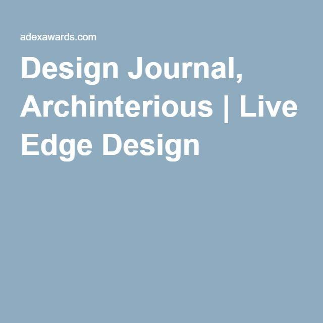 Design Journal, Archinterious | Live Edge Design