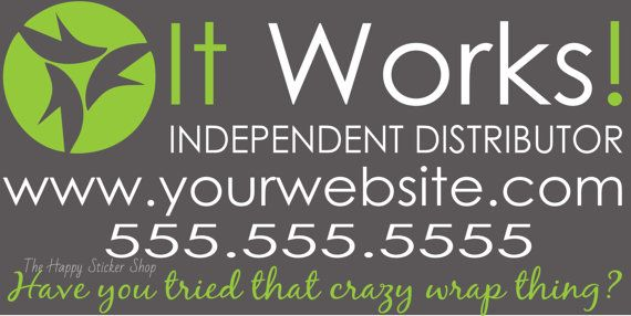 Are you an independent distributor for It Works! and want to advertise your business on your vehicle? Three sizing options and two color