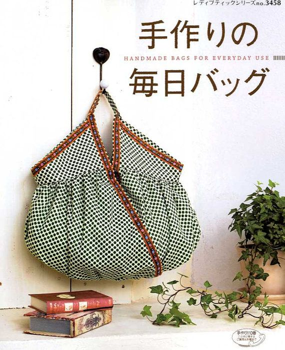 Handmade Bags for Everyday Use -  Japanese Pattern Book