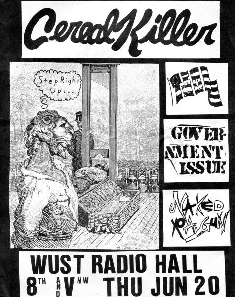 CEREAL KILLER, TRUE SOUNDS OF LIBERTY (T.S.O.L.), GOVERNMENT ISSUE and NAKED RAYGUN.