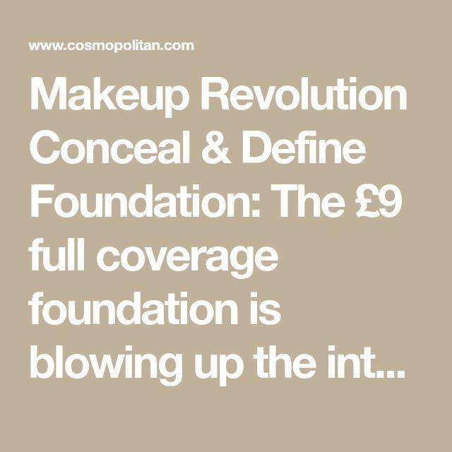 Makeup Revolution Conceal & Define Foundation: Die £ 9-Stiftung mit voller Deckung …   – MAKEUP