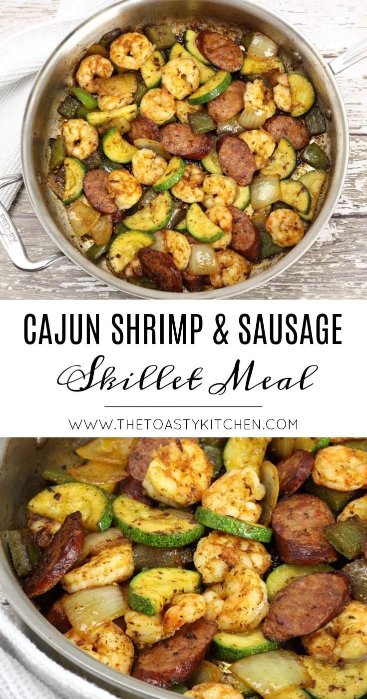 Cajun Shrimp and Sausage Skillet Meal by The Toasty Kitchen #skilletmeal #onepan…