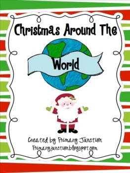 Celebrating Christmas Around The World Unit