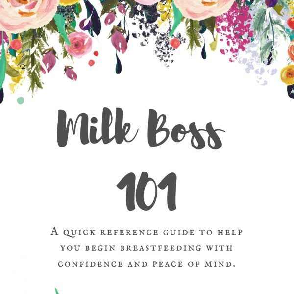 The BEST Breastfeeding Tips and Guide for Moms and their partners. Milk Boss 101…
