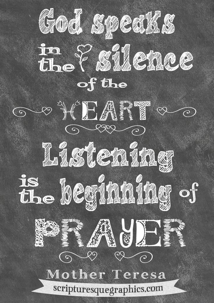 Shhhh...Mother Teresa Chalkboard Quote on prayer...http://scripturesquegraphics.com/god-speak/ Click on the image!