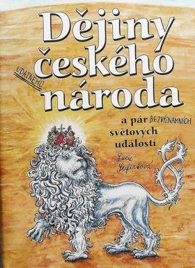 Dějiny udatného českého národa - Seifertová Lucie