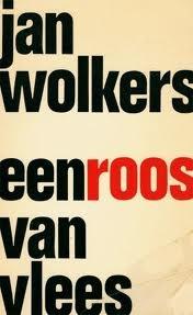 Een Roos Van Vlees, written by Jan Wolkers