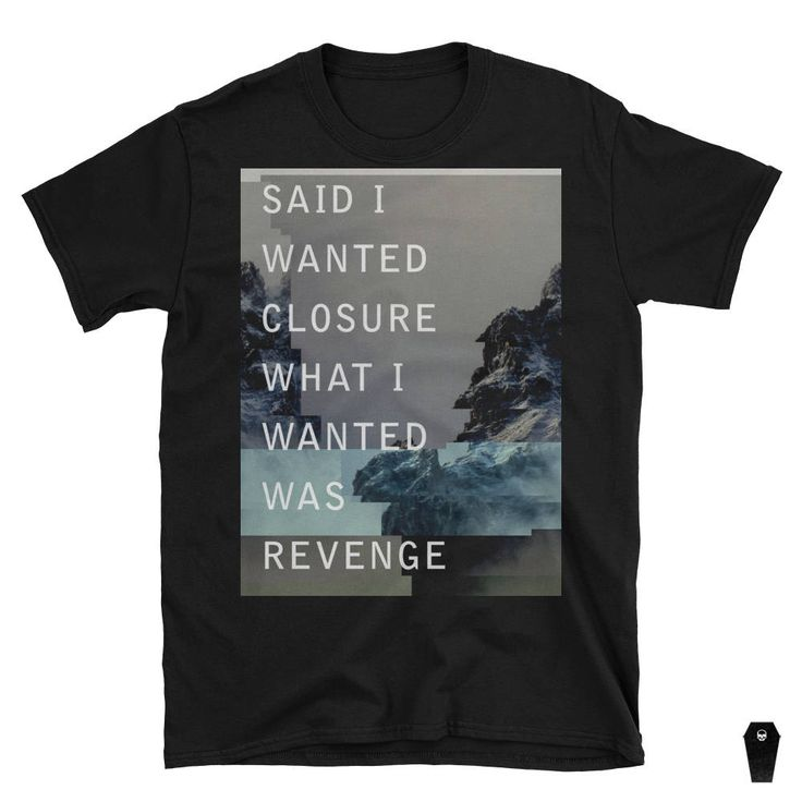 $20 | Said I Wanted Closure What I Wanted Was Revenge | vaporwave shirt cyberpunk clothing aesthetic clothing