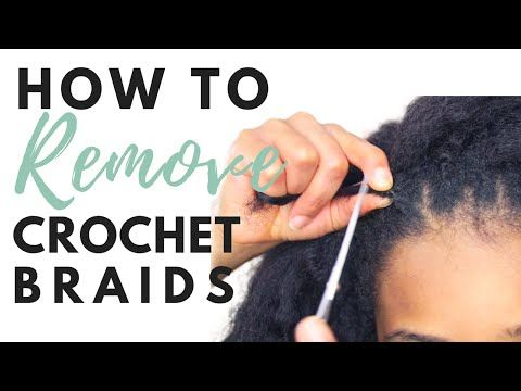 How to Remove Crochet Braids - YouTube