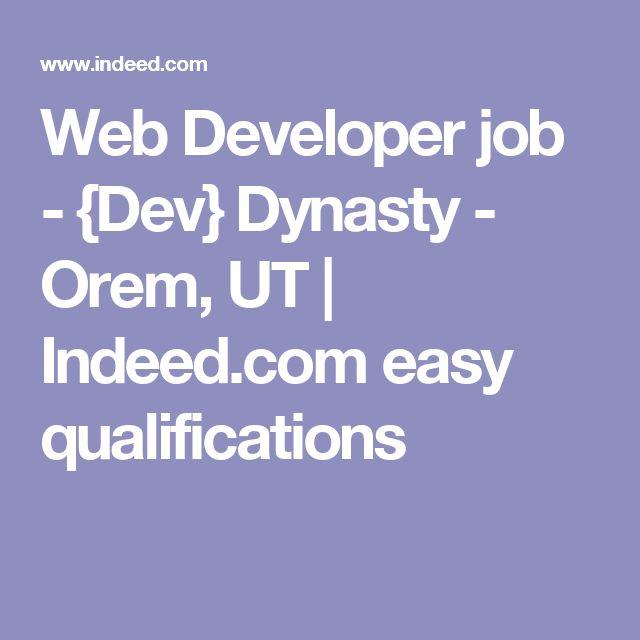 Web Developer job - {Dev} Dynasty - Orem, UT | Indeed.com easy qualifications