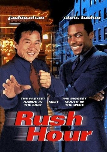 Rush Hour. I knew this movie would be good when I first saw the previews.