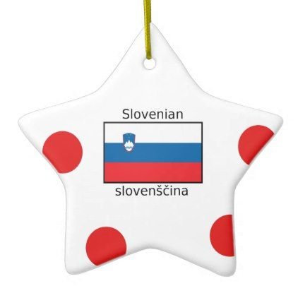 Slovenian Language And Slovenia Flag Design Ceramic Ornament - home gifts cool custom diy cyo