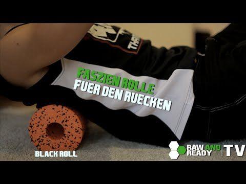 RÜCKEN - Faszien Training Anleitung #2 | Black Roll | www.rawandready.de