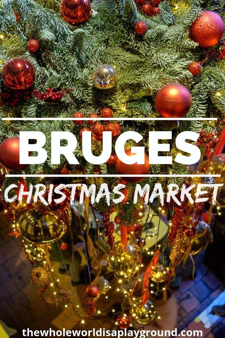 Bruges Christmas Market 2019.Christmas Market Bruges Belguim Christmasmarkets
