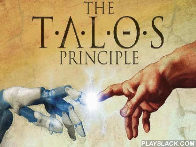 The Talos Principle  Android Game - playslack.com , 3D first human problem created  by Croteam. The player will investigate the demolishes of a primitive society, and move different objects to get to the next stage. As you go you need to gather different illustrations to unravel the important problem of the stage. Gameplay is full of confidentials, based on attentions and feeling to get to the fact. evaluate the mental contest and unravel all the mysteries.