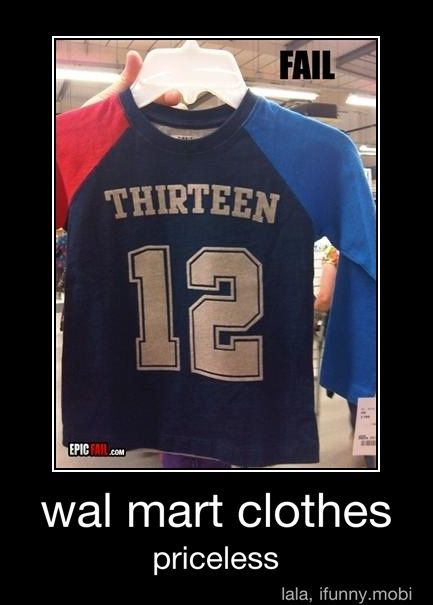 It's actually the brand... not necessarily Wal-Mart's fault. Although they ARE the ones that got it...