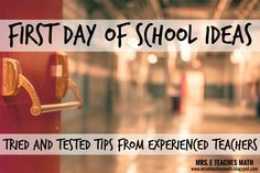 First Day of School Ideas - Tried and Tested Tips from Experienced Teachers
