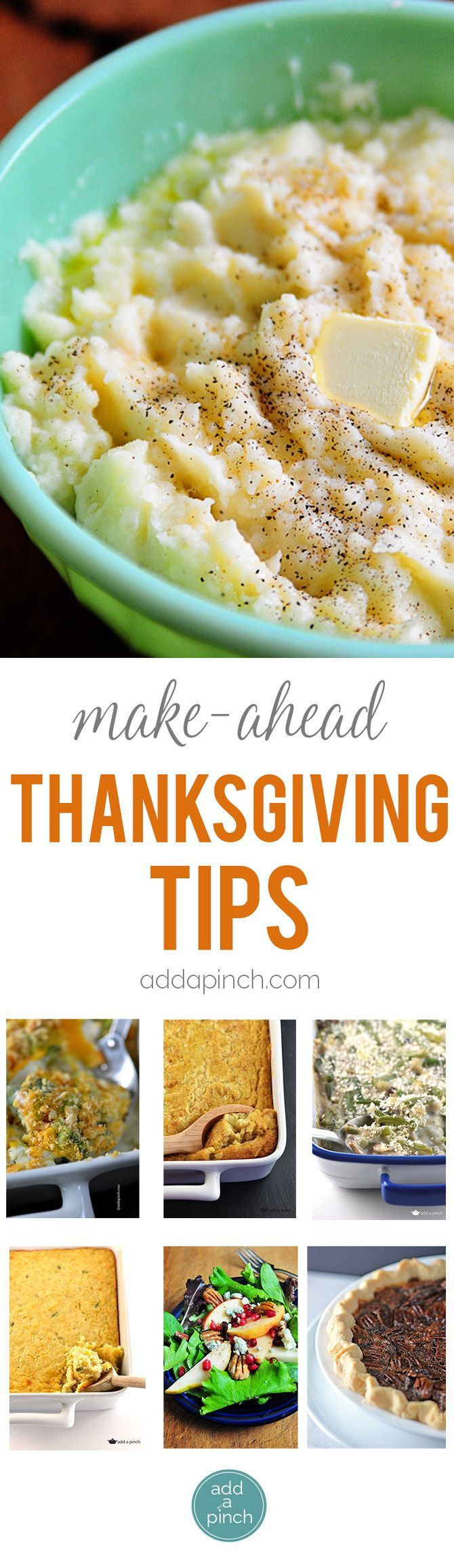 Make ahead Thanksgiving tips so you can plan a beautiful Thanksgiving meal that allows you to truly enjoy the day! // addapinch.com #thanksgiving #makeaheadrecipes #thanksgivingrecipes