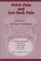 Pelvic Pain & Low Back Pain: A Handbook for Self Care & Treatment